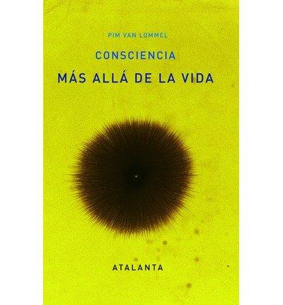 Consciencia m?s all? de la vida (Paperback)(Spanish) - Common