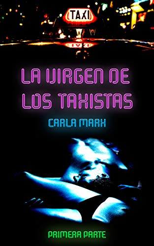 Descargar Por Elitetorrent Peligrosa Adicción: La Virgen de los Taxistas 1 PDF PDF Online