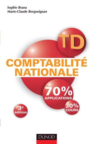 TD - Comptabilité nationale - 3e édition par Sophie Brana, Marie-Claude Bergouignan