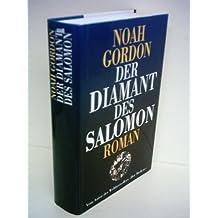 Noah Gordon: Der Diamant des Salomon