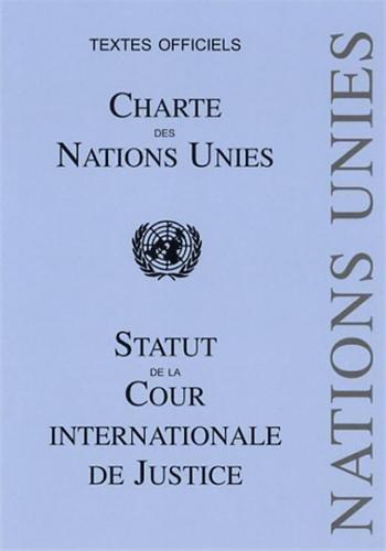 Charte des Nations Unies : Statut de la Cour internationale de Justice par Pedone