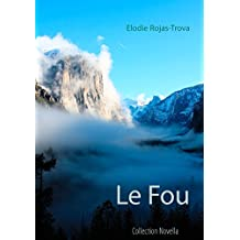 Le Fou (Collection Novella t. 1)