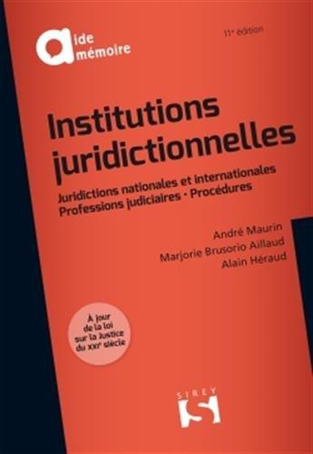 Institutions juridictionnelles - 11e éd. par André Maurin