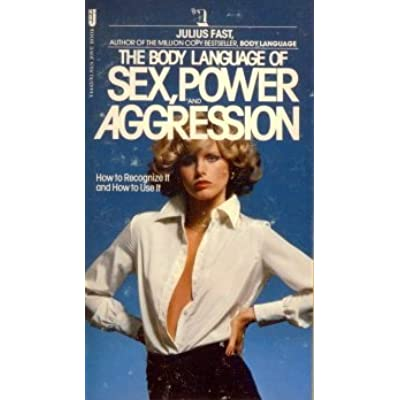 Aggression body it it language power recognize sex use
