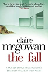 [The Fall] [by: Claire McGowan]