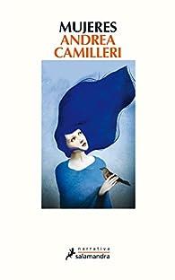 Mujeres par Andrea Camilleri