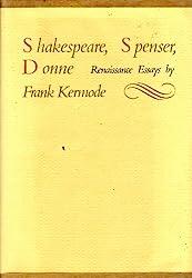 Shakespeare Spenser Donne: Renaissance Essays