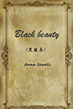 black beauty(黑骏马)