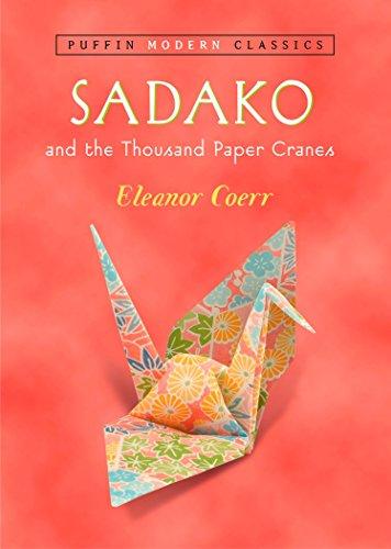 Sadako and the Thousand Paper Cranes (Puffin Modern Classics) por Eleanor Coerr