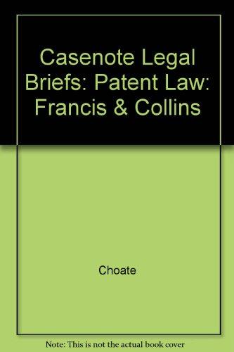 Patent Law (Casenote Legal Briefs)