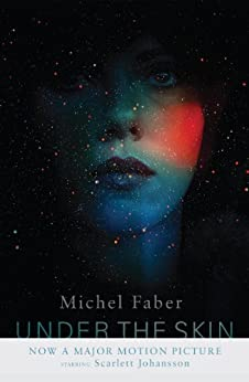 Under The Skin by [Faber, Michel]