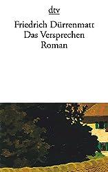 Das Versprechen: Requiem auf den Kriminalroman