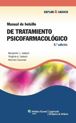 Manual de bolsillo de tratamiento psicofarmacológico por Sadock