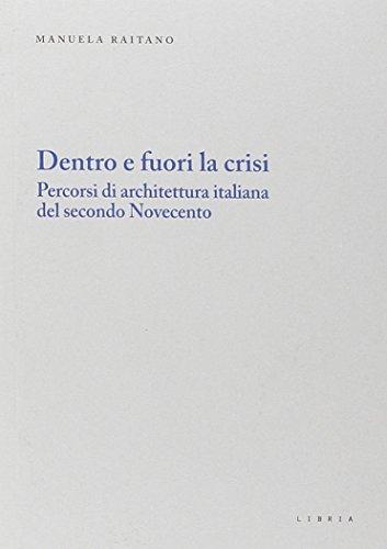 dentro-e-fuori-la-crisi-percorsi-di-architettura-italiana-del-secondo-novecento