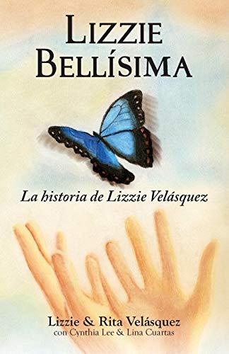 Lizzie Bellisima: La Historia de Lizzie Velasquez
