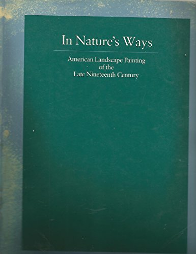 in-natures-ways-american-landscape-painting-of-the-late-nineteenth-century