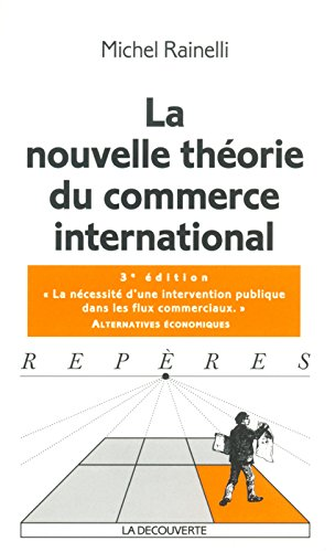 La nouvelle thorie du commerce international