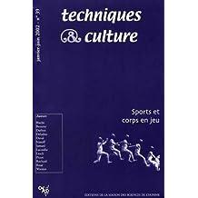 Techniques & culture, N° 39, Janvier-Juin : Sport et corps en jeu