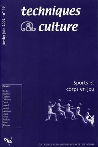 Techniques & culture, N° 39, Janvier-Juin : Sport et corps en jeu par M-J Biache
