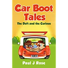 Car Boot Tales: The Daft and The Curious (English Edition)