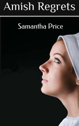 Amish Regrets Amish Secret Widows Society Volume 4