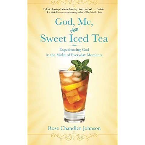 God, Me, and Sweet Iced Tea: Experiencing