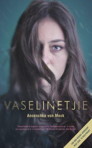 Vaselinetjie (Afrikaans Edition) por Anoeschka von Meck