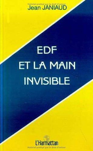 Edf et la Main Invisible par Jean Janiaud