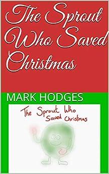 The Sprout Who Saved Christmas PDF Descarga gratuita