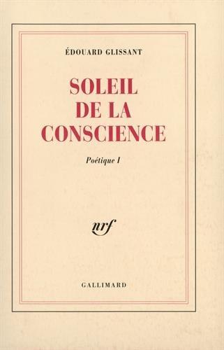 Poétique, I:Soleil de la conscience