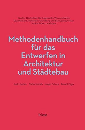 Methodenhandbuch für das Entwerfen in Architektur und Städtebau (Architektur-diagrammen)