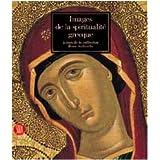 Images de la spiritualité grecque : Icones de la collection Rena Andreadis