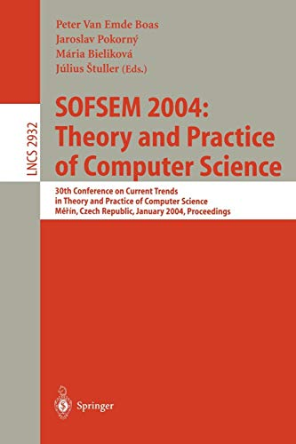 SOFSEM 2004: Theory and Practice of Computer Science: 30th Conference on Current Trends in Theory and Practice of Computer Science, Merin, Czech ... Notes in Computer Science, Band 2932) (Apple-computer 27)