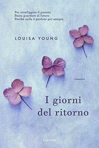 I giorni del ritorno di [Young, Louisa]