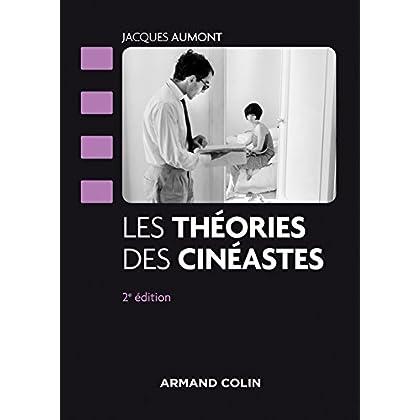 Les théories des cinéastes - 2e édition - NP