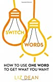 Switchwords: How to Use One Word to Get - Best Reviews Guide