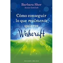 Como Conseguir Lo Que Realmente Quieres: Wishcraft = How to Get What You Really Want (NUEVA CONSCIENCIA)