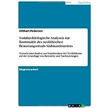 Sozialarchaologische Analysen Zur Kontinuitat Des Neolithischen Bestattungsrituals Sudskandinaviens by Hilthart Pedersen (2013-08-04)
