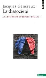 La Dissociété (PHILO.GENER.)