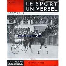 SPORT UNIVERSEL ILLUSTRE (LE) [No 1561] du 28/01/1933 - TROTTING - LES JEUNES SAUTEURS - ELEVAGE DU CHEVAL EN ALGERIE - LE CHEVAL DE FRANCE ET A TRAVERS LE MONDE - GOLF.