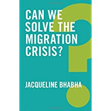 Can We Solve the Migration Crisis? (Global Futures)