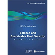 Science and Sustainable Food Security: Selected Papers of M S Swaminathan
