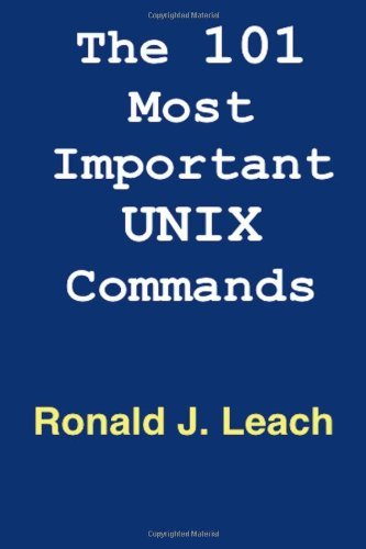 The 101 Most Important UNIX and Linux Commands by Ronald J. Leach (11-Nov-2012) Paperback par Ronald J. Leach