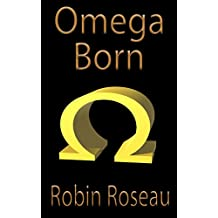 Omega Born (The Madison Wolves Book 13) (English Edition)