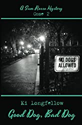 Good Dog, Bad Dog: A Sam Russo Mystery (English Edition)
