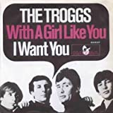 Troggs, The - With A Girl Like You - Hansa - 19 016 AT