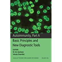 1109: Autoimmunity: Basic Principles and New Diagnostic Tools