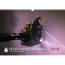 FEUERWEHR IM EINSATZ (Wandkalender 2018 DIN A3 quer): Fotokalender mit Einsatzbildern (Monatskalender, 14 Seiten ) (CALVENDO Kunst) [Kalender] [Apr 12, 2017] Heinz, Marcus