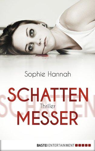 Buchseite und Rezensionen zu 'Schattenmesser: Thriller' von Sophie Hannah