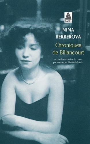 Chroniques de Billancourt : Récits par Nina Berberova